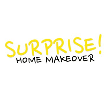 Surprise Home Makeover